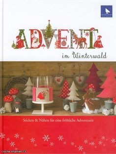 A D V E N T - cross stitch, dolls, Christmas decor Gallery.ru / Los-ku-tik - Альбом Advent im Winterwald Swedish Christmas, Christmas Cross, Christmas Holidays, Christmas Decorations, Christmas Ornaments, Cross Stitch Magazines, Cross Stitch Books, Cross Stitch Patterns, Christmas Sewing
