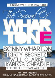 Whartone at Gigalum on February 02, 2014 at 15:00-23:00. -- The Sound Of Whartone celebrates a brand new London residency for 2014 at its new home Gigalum in Clapham... -- Category: Nightlife. -- Price: Free. -- Artists / Speakers: Sonny Wharton, Dirty Secretz, Will Clarke, Karlos Cheadle, Lee Field, Stefan Valletti. -- Venue details: Gigalum, 7-8 Cavendish Parade, London, SW4 9DW, United Kingdom