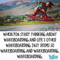 Because Wakeboarding