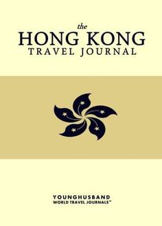 'I don't always design travel journals, but when I do they are the kind of travel journals that people throw parades for.' - Cormac Younghusband, The World's Most Legendary Nomad THE HONG KONG TRAVEL