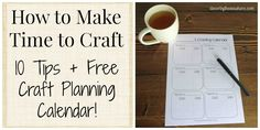 It's so important to make time for your hobbies! Check out these 10 helpful tips for making time to craft and download the FREE craft planning calendar!