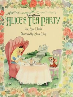 """A collection of stories, recipes, games, and activities related to having a party and based on characters and scenes in the Walt Disney version of """"Alice in Wonderland"""""""