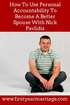 FYMS 002: How to use personal accountability to become a better spouse with Nick Pavlidis #newlyweds #personalaccountability #marriage #spouse #justmarried #marriageadvice