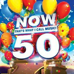 """""""Now 50"""" ***  Various Artists ***  May 24, 2014"""