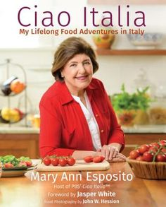 Ciao Italia : my lifelong food adventures in Italy by Mary Ann Esposito. (Portsmouth, New Hampshire : Ciao Italia, an imprint of Peter E. Biscotti, Parmigiano Reggiano, Plum Tomatoes, Cookies Et Biscuits, Fig Cookies, Amaretti Cookies, Waffle Cookies, Buttery Biscuits, Filled Cookies