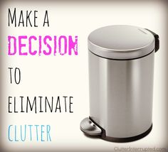 Unconventional or not, just make a decision. Start eliminating clutter! This website has amazing ideas to organize your life.