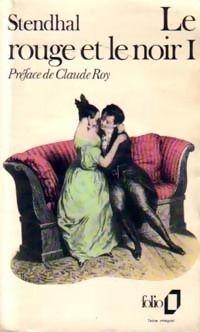 Le Rouge et le Noir de Stendhal - Folio - J'étais lycéenne, je m'y suis reprise à plusieurs fois puis j'ai fini par le lire en entier. Ouf !