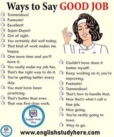 49 ways to say GOOD JOB in English - Learn English here - Bildung - Goodsstr English Writing Skills, Learn English Grammar, English Vocabulary Words, Learn English Words, English Phrases, English Idioms, English Language Learning, English Study, English Lessons