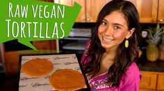 RAW VEGAN TORTILLAS! Look great, but need a dehydrater