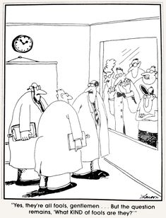 """The Far Side"" by Gary Larson. Far Side Cartoons, Far Side Comics, Haha Funny, Funny Jokes, Funny Shit, Hilarious Stuff, The Far Side Gallery, Gary Larson Far Side, Cartoon Jokes"