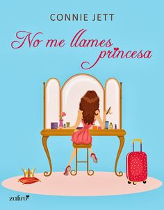 Corazón y Alma de Romántica: Reseña - No me llames Princesa de Connie Jett