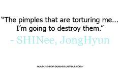 Kpop-Quotes Jonghyun, Shinee, No Matter What Happens, Favorite Quotes, Kpop, Shit Happens, Feelings, Sayings, Lyrics