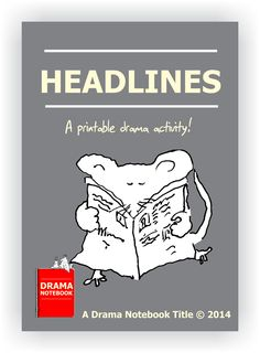 "FREE with a Drama Notebook membership! Six pages of printable headlines to inspire monologues, skits, writing assignments, or even a show! Includes instructions. 125 well-organized headlines such as ""Talking Toy Scares Away Burglar."" Get it free with a membership--in the Print and Play section of Drama Notebook!"