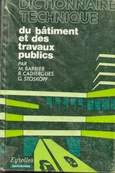 Dictionnaire technique du batiment et Des travaux publics | créer votre réussite Civil Construction, Construction Documents, Autocad, Public, Architecture Plan, Civil Engineering, Civilization, Student, Genie