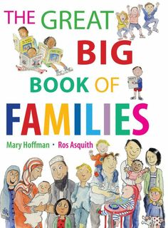 """""""The Great Big Book of Families"""" by Mary Hoffman. This non-fiction book takes a look through children's eyes at the wide varieties of family life, and concludes that, for most people, their own family is the best one of all! This book takes a fresh, optimistic look at modern families. Available at: http://www.booktopia.com.au/the-great-big-book-of-families-mary-hoffman/prod9781847805874.html"""