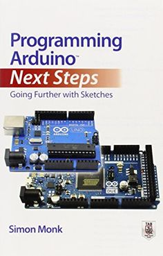 In this practical guide, #electronics guru Simon Monk takes you under the hood of #Arduino and reveals professional #programming secrets. Featuring coverage of the Arduino #Uno, #Leonardo, and #Due boards, Programming Arduino Next Steps: Going Further with #Sketches shows you how to use interrupts, manage memory, program for the Internet, maximize serial communications, perform digital signal processing, and much more.