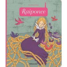 Raiponce - Jakob Et Wilhelm Grimm