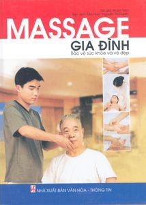 Massage gia đình - Bảo vệ sức khỏe và vẻ đẹp - Nhâm Trào   Cuốn sách giới thiệu những kiến thức cơ bản về kỹ thuật xoa bóp, tác dụng của xoa bóp đối với việc bảo vệ sức khỏe và vẻ đẹp, cách làm cho cơ thể khỏe mạnh, tăng trí tuệ,…  Nội dung của cuốn sách Massage Gia Đình - Bảo Vệ Sức Khỏe Và Vẻ Đẹp gồm 6 phần lớn như sau:  Phần 1: Kiến thức cơ bản.  Phần 2: Bảo vệ sức khỏe và vẻ đẹp.  Phần 3: Làm cho cơ thể khỏe mạnh, tăng trí tuệ.  Phần 4: Bảo vệ sức khỏe tình dục.  Phần 5: Bảo