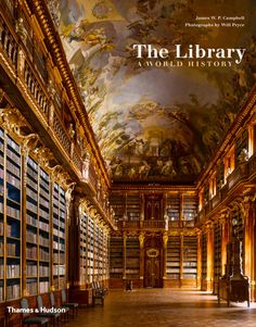 The Library - a world history by James Campbell