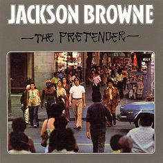 The Pretender - Jackson Browne (1976) [ #70s #magic ] The Pretender was released after the #suicide of Browne's first wife, Phyllis Major.