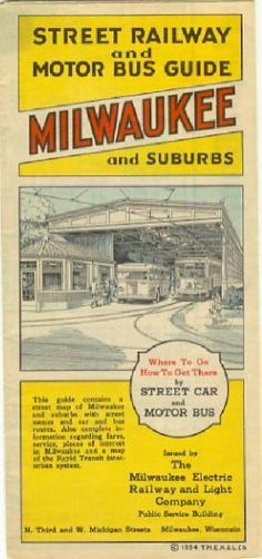 Street Railway and Motor Bus Guide for Milwaukee and Suburbs