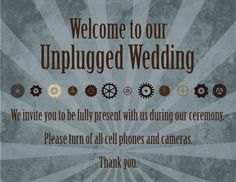 How to have an unplugged wedding: copy 'n' paste wording and templates Wedding Themes, Wedding Signs, Diy Wedding, Wedding Reception, Dream Wedding, Movie Theater Wedding, Worst Baby Names, Unplugged Wedding Sign, Offbeat Bride