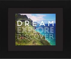 Dream Explore Discover Framed Print, Black, Contemporary, Black, Black, Single piece, 8 x 10 inches, White