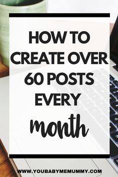 How I create over 60 posts every month [VIDEO