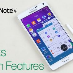 Loving the Galaxy Note 4 - especially with these Tips,Tricks & Hidden Features :)