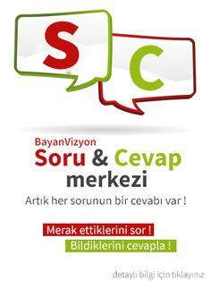 merak ettiklerini sor, bildiklerini cevapla :) www.bayanvizyon.com/sorular