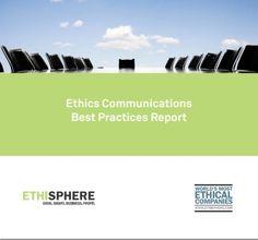 """Ethics Communications Best Practices Report"" 2012"