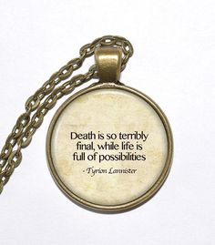TYRION LANNISTER QUOTE Necklace Game of by PicturesqueAtelier