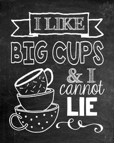 I Like Big Cups and I Cannot Lie Coffee sign. by JoyfulArtDesigns