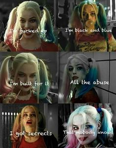 You got me hooked up on the feeling, you got me hanging from the ceiling Gangsta//Kehlani Harley And Joker Love, Joker And Harley Quinn, Harly Quinn Quotes, Image Triste, Margot Robbie Harley Quinn, Dc Movies, Teenager Quotes, Joker Quotes, Badass Quotes