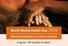 World Mental Health Day, observed on 10 October, is an opportunity to raise awareness of mental health issues and to mobilize efforts in support of mental health. This year, the theme is suicide prevention. Mental Health Day 2019, Free Mental Health, Mental Health Issues, Mental Health Awareness, Lose Something, World Health Organization, Say More, Sleep Deprivation, Organisation
