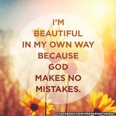 God makes no mistakes