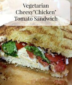 Vegetarian Cheesy Chicken Tomato Sandwich at Myownhomeblog.com