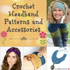 Crochet Headband Patterns and Accessories Free Ebook from All Free Crochet dot Com