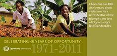 JBJ supported Opportunity International: microfinance a working solution to global poverty