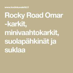 Rocky Road Omar -karkit, minivaahtokarkit, suolapähkinät ja suklaa