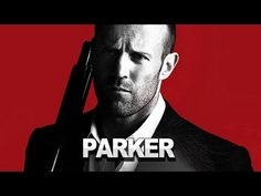 Parker - Trailer #1 Jason Statham action flick, Not award winning movies but usually fun to watch