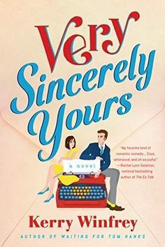 Very Sincerely Yours is one of the best summer reads of 2021. Check out all of the best books to read this summer in this book list. Best Books To Read, Good Books, Best Summer Reads, Tom Hanks, Start Writing, Romance Novels, Book Lists, Bestselling Author, Audio Books