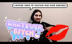 VAMPIRE MAKE UP ROUTINE AND RUDE BI#CHES! |DAILY DERP