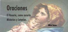 El Rosario, como rezarlo: Misterios y Letanías