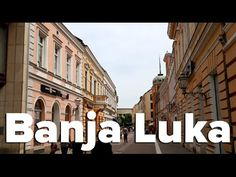 What to Do in Banja Luka, Bosnia & Herzegovina