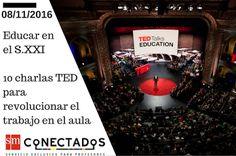 AYUDA PARA MAESTROS: Educar en el S.XXI. - 10 charlas TED para revoluci...