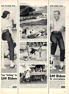 """You Belong in Lee's"" . love the center pics of country life Mode Vintage, Retro Vintage, Vintage Style, Fifties Fashion, Vintage Fashion, Vintage Jeans, Vintage Outfits, Life In The 1950s, Teddy Girl"