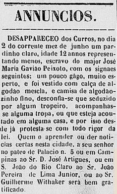 Saiba como eram feitas as negociações de compra, venda e aluguel de escravos na cidade de São Paulo, através dos anúncios publicados no extinto jornal Correio Paulistano.