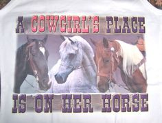A Cowgirl's Place is On Her Horse Tank Top