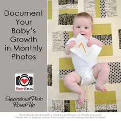 Fun ideas on how to document a baby's growth in monthly photos!  {compiled by iHeartFaces.com}